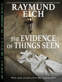 The Evidence of Things Seen