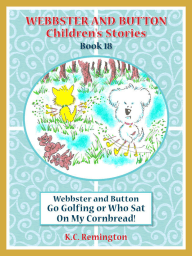 W&B Go Golfing or Who Sat on My Cornbread! (Book 18)