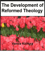 The Development of Reformed Theology