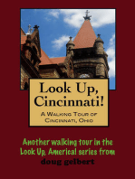 Look Up, Cincinnati! A Walking Tour of Cincinnati, Ohio