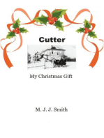 Cutter, My Christmas Gift