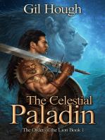 The Celestial Paladin