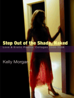Step Out of the Shade, Naked