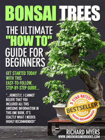"""Bonsai Trees: The Ultimate """"How To"""" Guide for Beginners"""