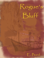 Rogue's Bluff