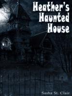 Heather's Haunted House