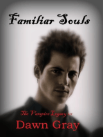 The Vampire Legacy III; Familiar Souls