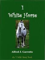 1 White Horse