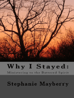 Why I Stayed