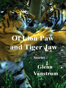 Of Lion Paw and Tiger Jaw