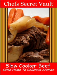 Slow Cooker Beef: Come Home to Delicious Aromas