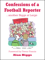 Confessions of a Football Reporter... Another Biggs at Large