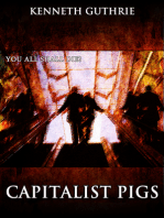 Capitalist Pigs (The Terrorist Series)