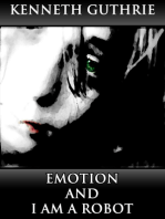 Emotion and I Am A Robot (Combined Story Pack)