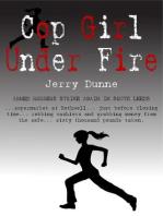 Cop Girl Under Fire