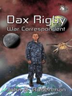 Dax Rigby, War Correspondent