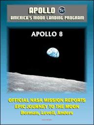 Apollo and America's Moon Landing Program