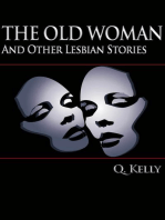 The Old Woman and Other Lesbian Stories