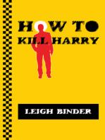 How to Kill Harry