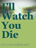 I'll Watch You Die