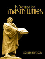 In Defense of Martin Luther