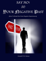 Say No! To The Negative Past