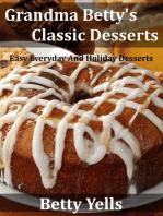 Grandma Betty's Classic Desserts