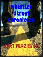 Whistler Street Chronicles