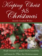 Keeping Christ AS Christmas