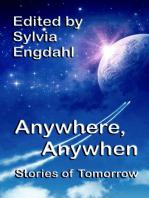 Anywhere, Anywhen