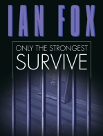 Only the Strongest Survive