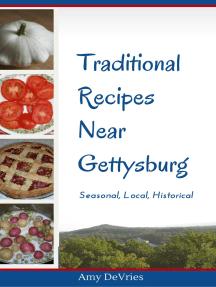 Traditional Recipes Near Gettysburg