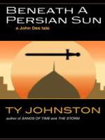 Beneath a Persian Sun (a John Dee tale)