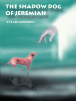 The Shadow Dog of Jeremiah
