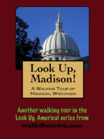 Look Up, Madison! A Walking Tour of Madison, Wisconsin