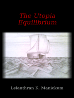 The UTOPIA Equilibrium