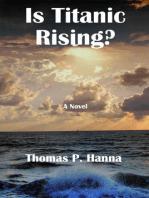 Is Titanic Rising?