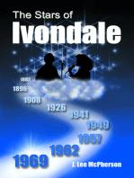 The Stars of Ivondale