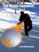 The Magic Snowball