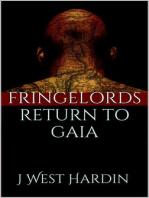 Fringelords Return to Gaia