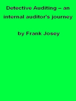 Detective Auditing: an internal auditor's journey