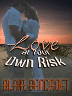 Love At Your Own Risk