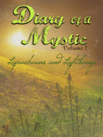 Diary of a Mystic Volume 1 Leprechauns and Light Beings