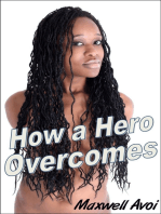 How a Hero Overcomes
