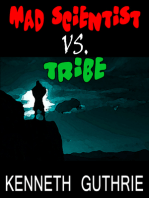 Mad Scientist Vs. Tribe (Hero Stories #1)