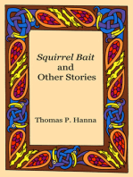 Squirrel Bait and Other Stories