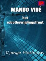 Mando Vidé en het robotbevrijdingsfront