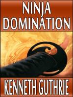 Ninja Domination (Ninja Action Thriller Series #8)