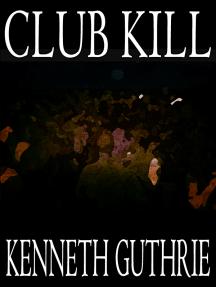 Club Kill (Sinner Action Horror Series #2)