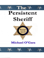 The Persistent Sheriff